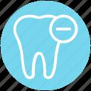 .svg, care, dental, hum, minus, remove, tooth icon