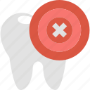 dentistry, health, pain, stop, tooth, toothache, x icon