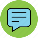 chat, chat bubble, comments bubble, speech bubble icon