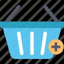 add, basket, buy, choose, ecommerce, plus, shopping icon