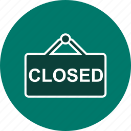 artwork, closed, market, retail, shop, sign, store icon