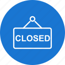 closed board, closed sign, sign board icon