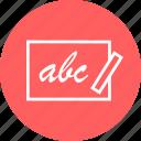 abc, board, chalk, education, learn, learning icon