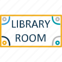 commercial sign, hanging board, library, library room notice, shop sign, store sign icon