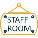 hanging sign, school room, school sign, staff room, staff room hanging sign icon
