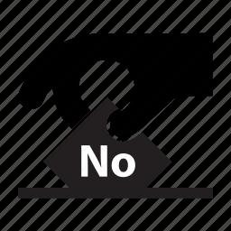 ballot, election, no, poll, protest, vote, voting icon