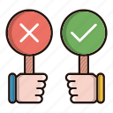 accept, debate, feedback, refuse icon