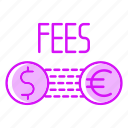 conversion, currency, exchange, fees, payment icon