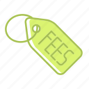 fees, label, payment, price, sale, shopping, tag icon