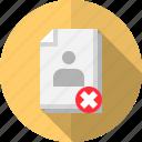 data, document, file, file type, identity, reject, status icon