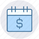 business, calendar, dollar, money, schedule, timeframe