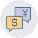 chat, conversation, currency, dollar, payment talk, yen icon