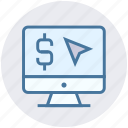 click, display, dollar sign, finance, monitor, mouse icon