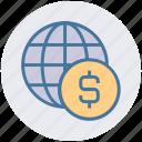 browser, business, coin, dollar, finance, globe money, world icon