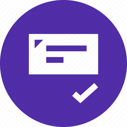 accept, approve, banking, check, cheque, draft, instrument icon