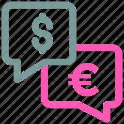 chat bubble, conversation, dollar, euro, money, speech bubble, talking icon icon