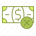 business, finance, financial, money, refuse icon
