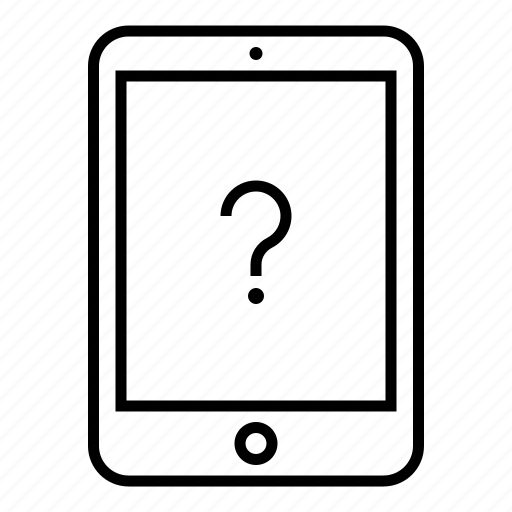 device, faq, lost, outline, pad, question, tablet icon