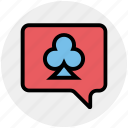 casino, chatting, clubs, gambling, message, talking game icon