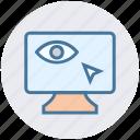click, cursor, eye, lcd, screen, see, view