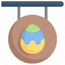 board, easter day, easter egg sign, egg, happy easter, holidays, spring season icon