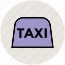 cab, public transport, taxi, taxi cab, taxi sign, vehicle for hire icon