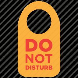 disturb, do not, door, hotel, room, sign, warning icon