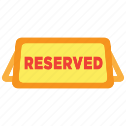 date, dinner, meal, reserve, reserved, restaurant, sign icon