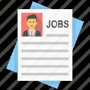 application form, curriculum vitae, cv, job application, resume icon