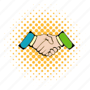 comics, contract, deal, hand, handshake, meeting, success icon
