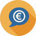 business, commerce, dialog, euro, mall, shopping, speak icon