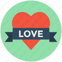 affection, love sign, love sticker, passion, romance icon