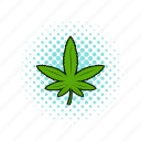 comics, drug, leaf, marijuana, medicine, narcotic, plant icon