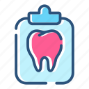 dental, healthcare, medical, medical examination, note, notice, tooth care icon