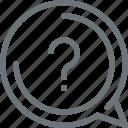 bubble, chat, communication, conversation, message, question, speech icon