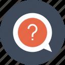 communication, question, conversation, speech, chat, message, bubble icon