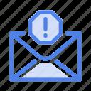 alert, attention, danger, mail, message, problem, warning