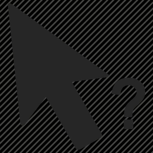 arrow, cursor, mark, mouse, pointer, question icon