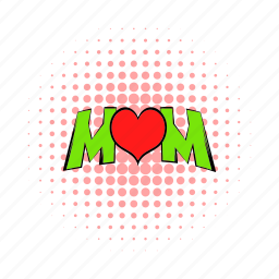 comics, day, heart, holiday, love, mother, word icon