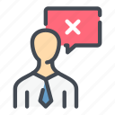 answer, comment, denied, negative, person, rejection, result icon