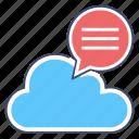 cloud chat, cloud communication, cloud message, online communication, online conversation icon