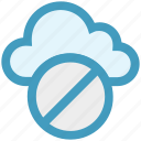 ban, block, cloud, network, server, stop, technology icon