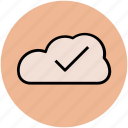 checkmark, cloud, cloud computing, cloud networking, i cloud icon