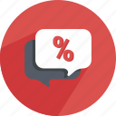bubble, chat, conversation, dialog, discount, speech, speechbubble icon
