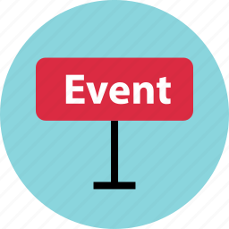 advertisement, event, outside, road, sign icon