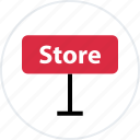 business, open, outside, shop, sign, store icon