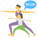 exercise activity, fun play, mom and daughter, mother care, motherhood icon