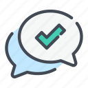 approval, chat, check, confirmation, positive, success, tick icon