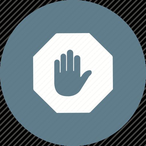 forbidden, halt, hand, interrupt, red, sign, stop icon
