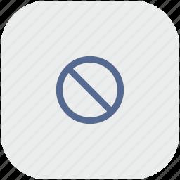 app, ban, cancel, cursor, gray, stop icon